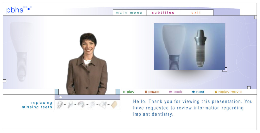 To learn more about Dental Implants please view this interactive multimedia presentation of informative information about replacing missing teeth (link will open in new window)